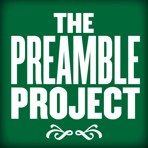 The Preamble Project