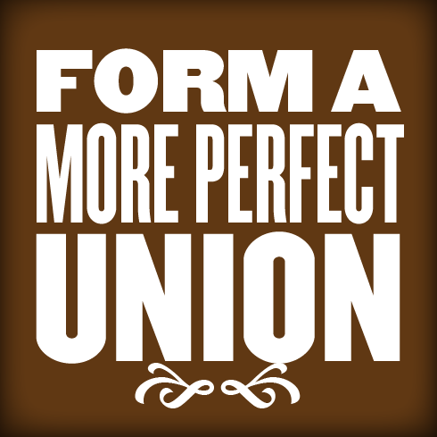 Form a More Perfect Union from the Preamble Project