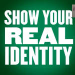 Show Your Real Identity